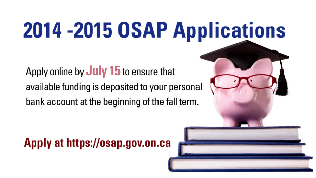 2014 2015 Osap Applications Now Available Daily News